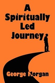 A Spiritually Led Journey