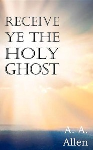 Receive Ye the Holy Ghost