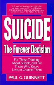 Suicide: The Forever Decision   -     By: Paul Quinnett
