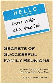 Secrets of Successful Family Reunions: Have a Fabulous Reunion for Every Age-Every Time
