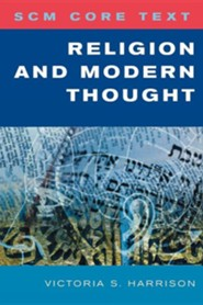 Religion and Modern Thought  -     By: Victoria S. Harrison