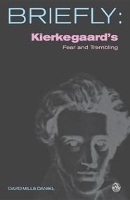Kierkegaards Fear and Trembling