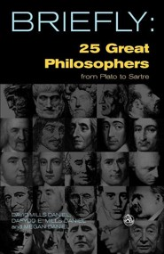 25 Great Philosophers from Plato to Sartre: SCM Briefly  -     