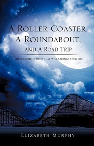 A Roller Coaster, a Roundabout, and a Road Trip