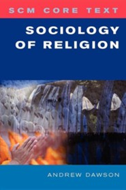 SCM Core Text: Sociology Of Religion  -     