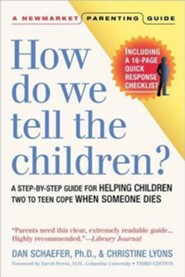 How Do We Tell the Children? Third Edition  -     By: Dan Schaefer, Christine Lyons