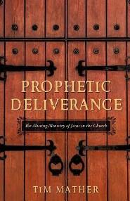 Prophetic Deliverance