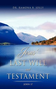Jesus' Last Will and Testament