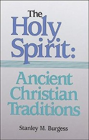 Spirit & the Church: Antiquity   -              By: Stanley M. Burgess