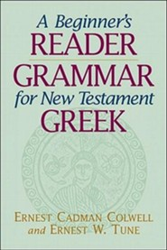 A Beginner's Reader Grammar for New Testament Greek