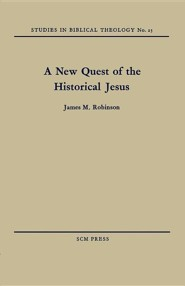 A New Quest of the Historical Jesus