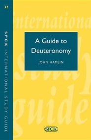 A Guide to Deuteronomy  -     By: E. John Hamlin