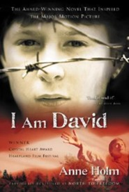 I Am David  -     By: Anne Holm, L.W. Kingsland