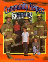 Community Helpers from A to Z   -     By: Bobbie Kalman