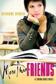 More Than Friends: A Saving Grace Novel