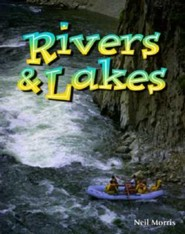 Rivers and Lakes  -     By: Neil Morris