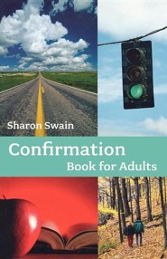Confirmation Book for Adults  -     By: Sharon Swain