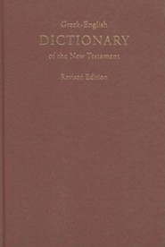 Greek-English Dictionary of the New TestamentRevised Edition