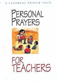 Personal Prayers for Teachers  -