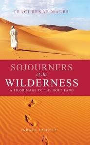 Sojourners of the Wilderness