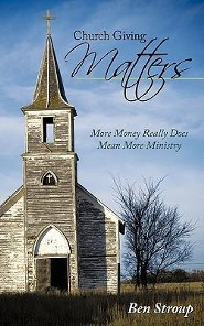 Church Giving Matters: More Money Really Does Mean More Ministry  -     By: Ben Stroup