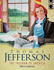 Thomas Jefferson: The Freedom of America