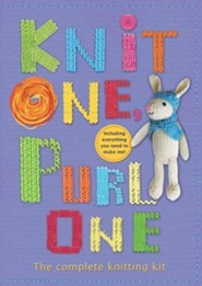 Knit One, Purl One: The Complete Knitting Kit [With Yarn, Knitting Needles, Stuffing]