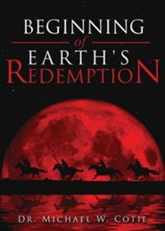 Beginning of Earth's Redemption