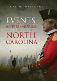The Events and Memories of a Family from North Carollina