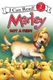 Marley: Not a Peep!  -     By: Susan Hill     Illustrated By: Richard Cowdrey, Rick Whipple