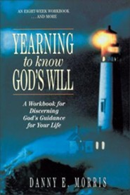 Yearning to Know God's Will   -     By: Danny Morris