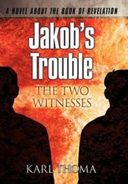 Jakob's Trouble: The Two Witnesses