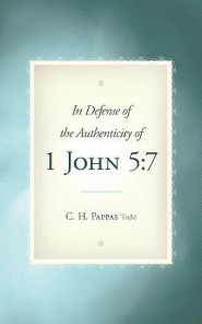 In Defense of the Authenticity of 1 John 5: 7
