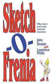 Sketch-O-Frenia: Fifty Short and Witty Satirical Sketches