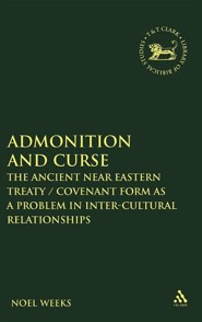 Admonition and Curse  -     By: Noel Weeks