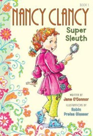 Fancy Nancy: Nancy Clancy, Super Sleuth  -     By: Jane O'Connor     Illustrated By: Robin Preiss Glasser