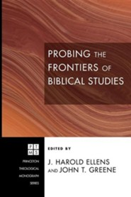 Probing the Frontiers of Biblical Studies #111  -     Edited By: J. Ellens     By: John Greene
