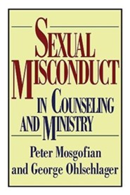 Sexual Misconduct in Counseling and Ministry