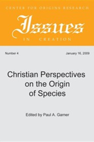 Christian Perspectives on the Origin of Species #4  -              Edited By: Paul Garner                   By: Paul Garner(Ed.)