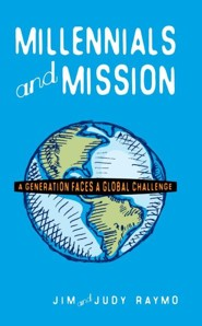 Millennials and Mission*: A Generation Faces a Global Challenge