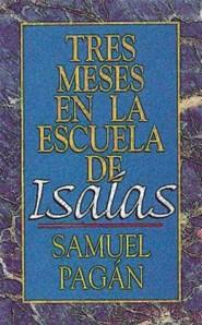 Tres Meses En La Escuela de ISA as (Isaiah)