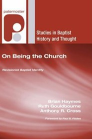 On Being the Church: Revisioning Baptist Identity