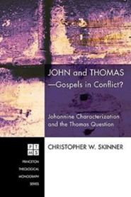 John and Thomas-Gospels in Conflict?: Johannine Characterization and the Thomas Question #115  -     By: Christopher Skinner