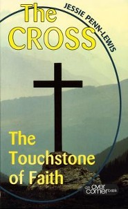 The Cross: The Touchstone Of Faith