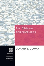 The Bible on Forgiveness #133  -     By: Donald Gowan