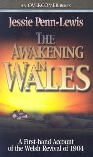 The Awakening In Wales  -     By: Jessi Penn-Lewis
