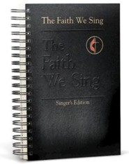 The Faith We Sing Singers Edition  -     By: Hoyt L. Hickman