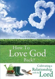 How to Love God Back?