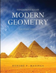 Fundamentals of Modern Geometry for College Students