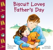 Biscuit Loves Father's Day  -     By: Alyssa Satin Capucilli     Illustrated By: Pat Schories